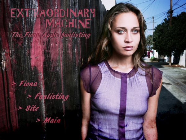 Extraordinary Machine: The Fiona Apple Fanlisting